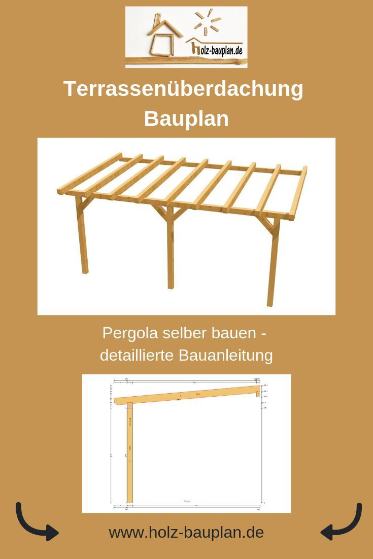Terrassendach Bauen Holz Bauplan Pergola Bauen Sofort Download
