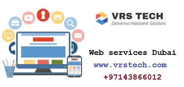 Vrstech Is The Best Web Service Provider Dubai We Are Giving Latest Web Services Dubai With Affordable Cost Also Pr Dubai Web Design Services Custom Web Design