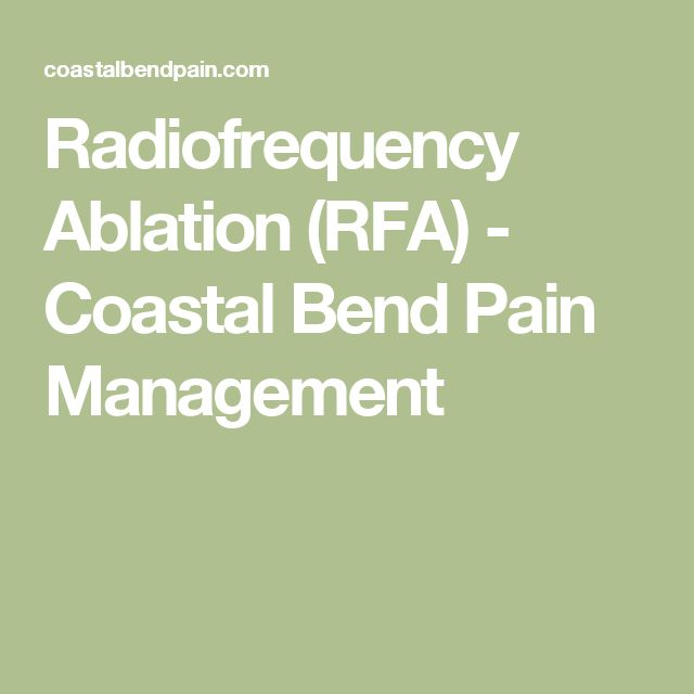 Radiofrequency Ablation (RFA) - Coastal Bend Pain Management