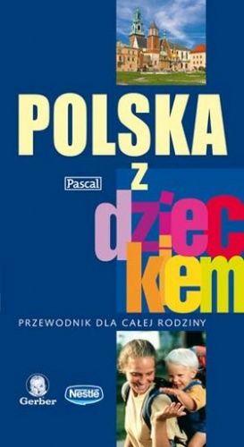 """""""Polska z dzieckiem"""" - 8/10"""