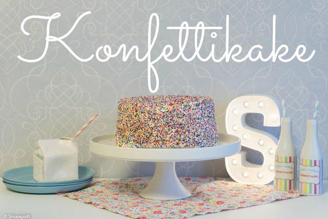 smågodt - en blogg med alt mellom himmel og jord: Konfetti kake