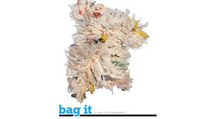 'Bag It'