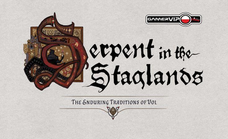 Serpent in the Staglands Do Pobrania Plus Spolszczenie