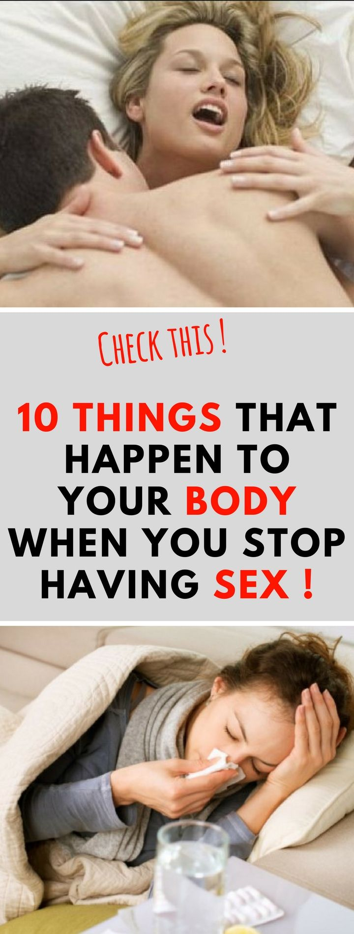 10 THINGS THAT HAPPEN TO YOUR BODY WHEN YOU STOP HAVING SEX..