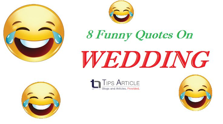 8 Funny Quotes on Wedding