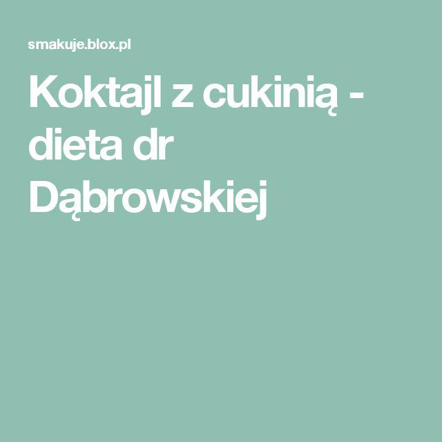 Koktajl z cukinią - dieta dr Dąbrowskiej