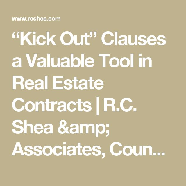 """""""Kick Out"""" Clauses a Valuable Tool in Real Estate Contracts   R.C. Shea & Associates, Counsellors at Law   Toms River"""
