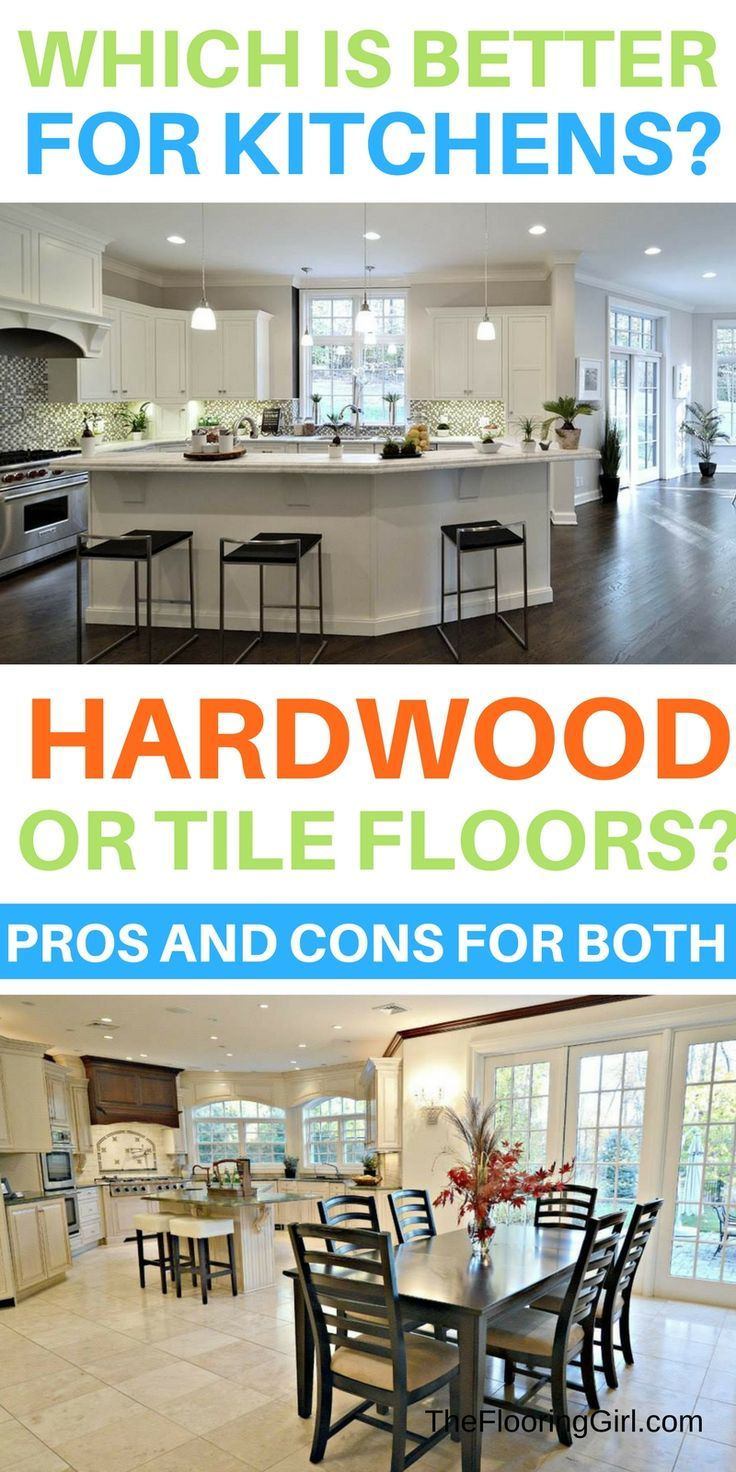 Kitchen flooring - which is better hardwood floors or tile?  Pros and cons for hardwood flooring and tile floors for kitchens.  TheFlooringGirl.com