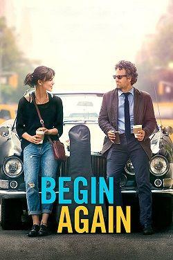 دانلود فیلم دوباره شروع کن Begin Again 2013 کیفیت Bluray 1080p