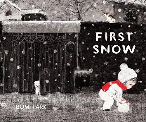 First Snow   MAIN Juvenile PZ7.P1724 Fi 2016 - check availability @ https://library.ashland.edu/search/i?SEARCH=1452154724