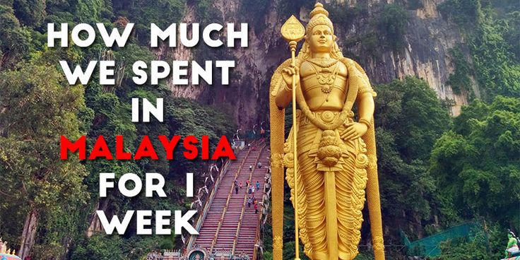 Cost of travel in Malaysia - how much we spent for 1 week in Kuala Lumpur and Penang including hotels, transportation, food and more