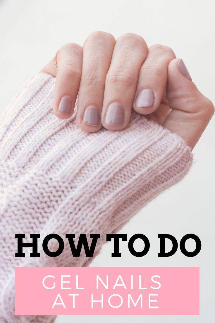 How To Do Gel Nails At Home Shellac Nails At Home For Any Budget Gel Manicure At Home Shellac Nails At Home Gel Nails At Home