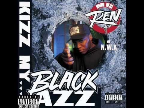 Final Frontier - Mc Ren  [ Kizz My Black Azz ]