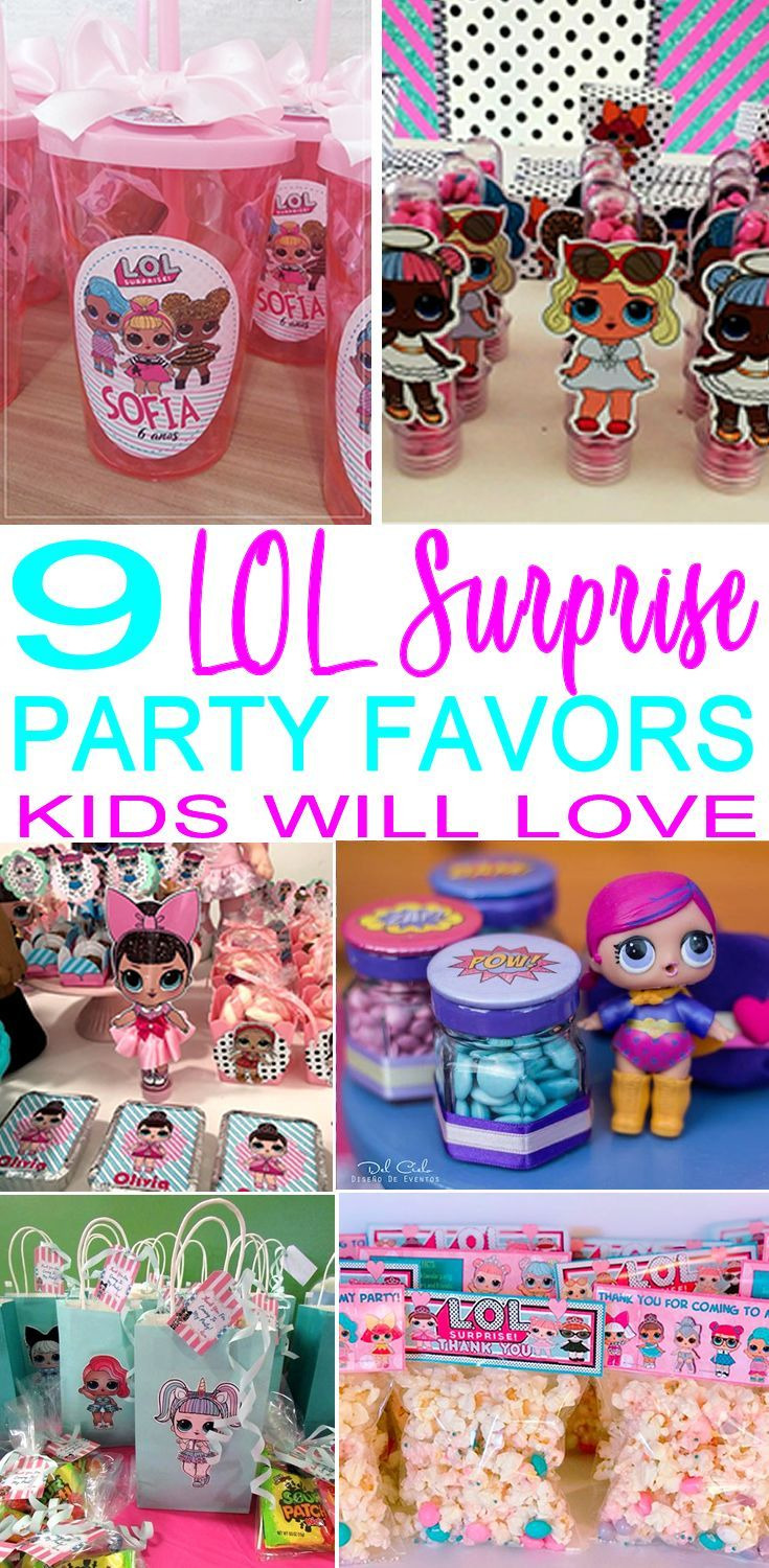 9 Lol Surprise Party Favors The Coolest Party Favor Ideas For A Lol Surprise Dolls Bday Birthday Surprise Party Birthday Party For Teens Birthday Party Themes