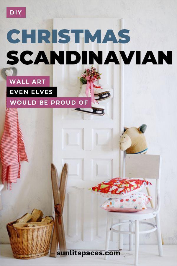 Diy Christmas Scandinavian Wall Art Even Elves Would Be Proud Of Christmas Diy Scandinavian Christmas Scandinavian Wall Art