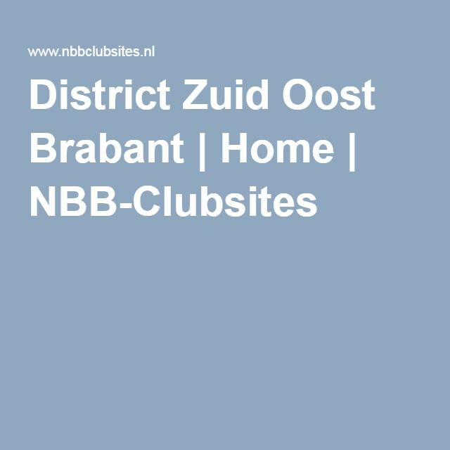 District Zuid Oost Brabant | Home | NBB-Clubsites