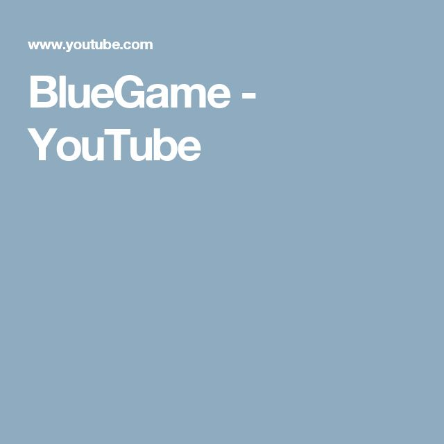 BlueGame  - YouTube