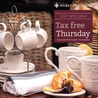 TAX FREE Today only, July 18 (except Sunnyside Mall, Bedford NS) www.wickeremporium.ca