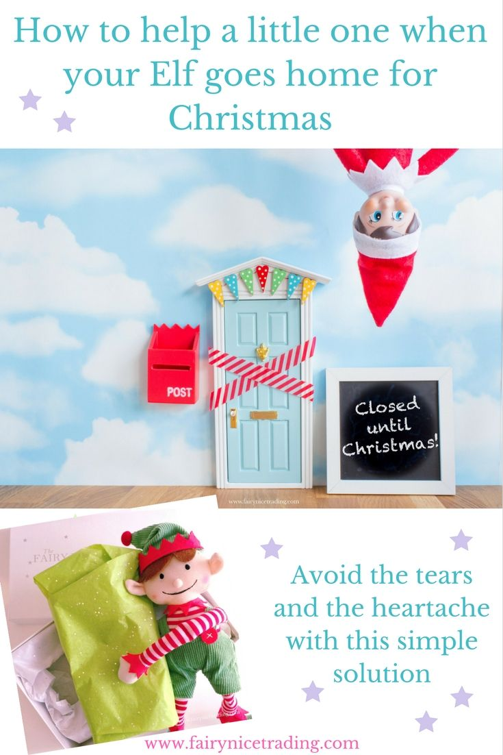 If you can't bear the tears when your child finds out the Elf has to go on December 24, try this magical solution