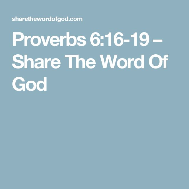 Proverbs 6:16-19 – Share The Word Of God