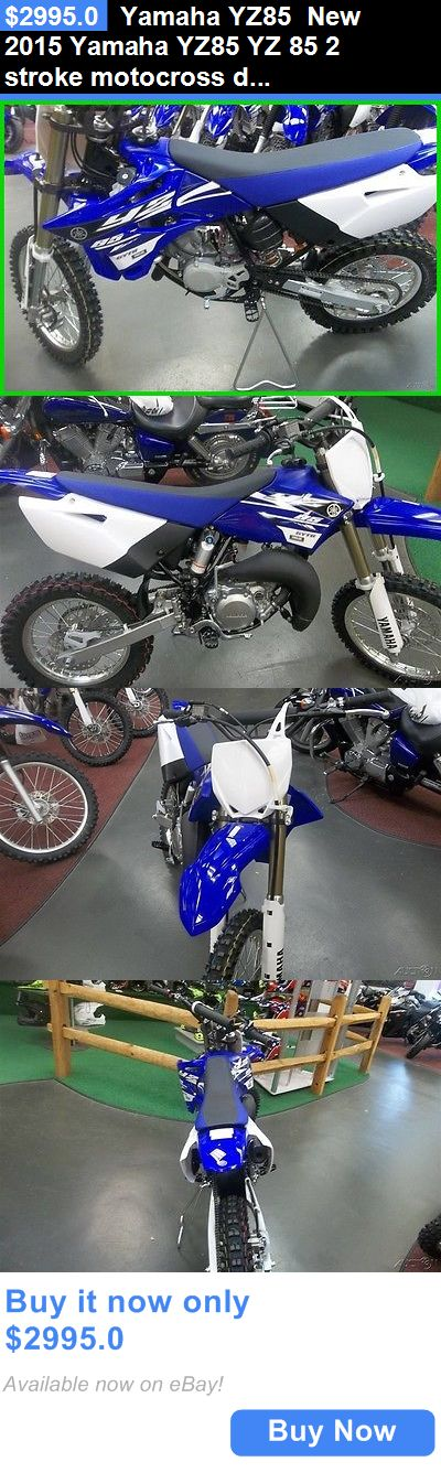 motorcycles And scooters: Yamaha Yz85 New 2015 Yamaha Yz85 Yz 85 2 Stroke Motocross Dirtbike Otd Price No Fees BUY IT NOW ONLY: $2995.0
