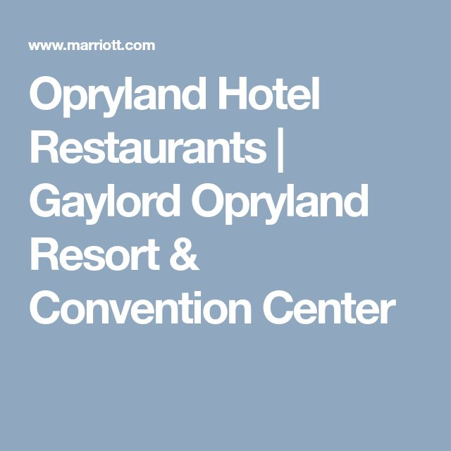 Best 25+ Opryland Hotel Ideas On Pinterest