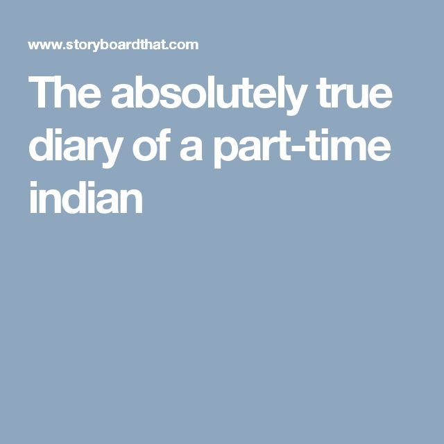 "The Absolutely True Diary Of A Part Time Indian Quotes: 10 Best ""The Absolutely True Diary Of A Part-Time Indian"