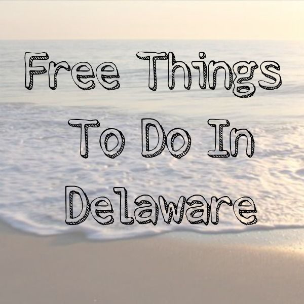 Free things to do in Delaware, Free things to do when you travel