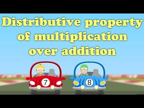 Distributive Property of Multiplication over Addition - YouTube week 23