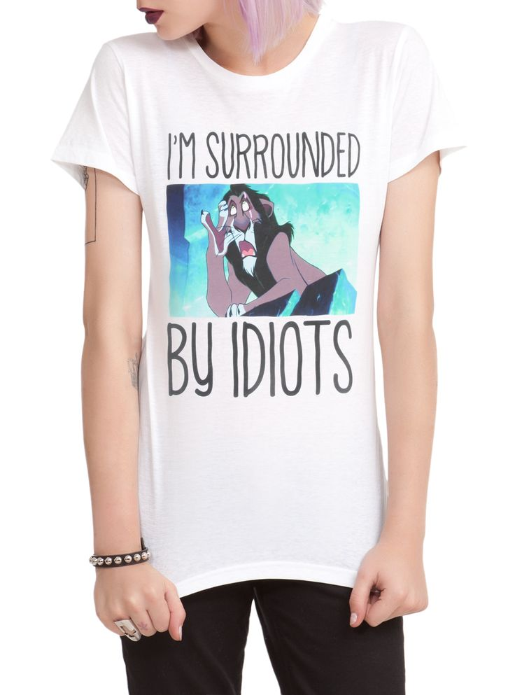 Disney The Lion King Surrounded By Idiots Girls T-Shirt | Hot Topic