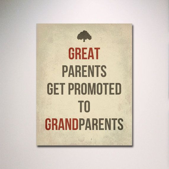 "Typography Print / Great Parents Get Promoted to Grandparents 11"" x 14"" Poster / Gift for Grandparents / New Baby. $15.00, via Etsy."