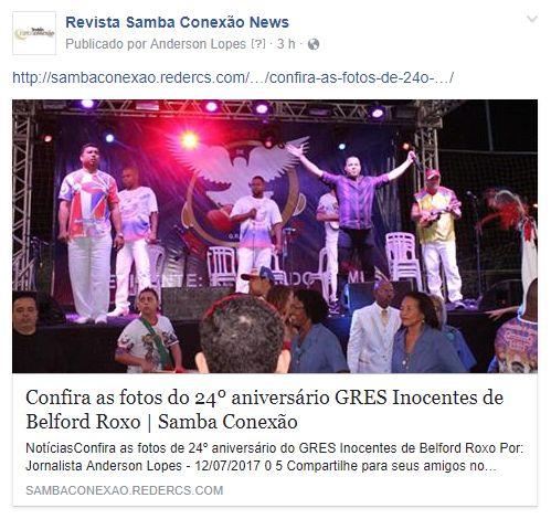 SITE REVISTA SAMBA CONEXÃO NEWS - http://sambaconexao.redercs.com/  CURTA NOSSA PÁGINA - https://www.facebook.com/conexaosambar/?ref=settings  Jornalista Anderson Lopes  Clica no link para ver a matéria: http://sambaconexao.redercs.com/carnaval/2017/07/confira-as-fotos-de-24o-aniversario-do-gres-inocentes-de-belford-roxo/