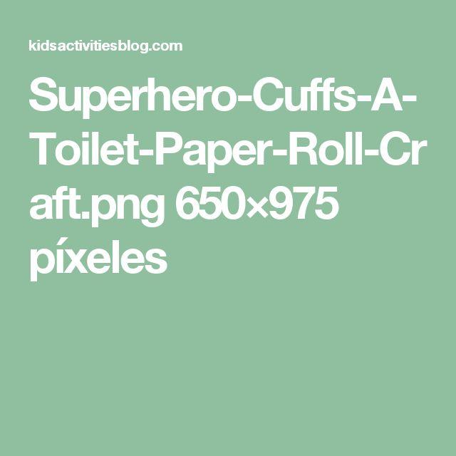 Superhero-Cuffs-A-Toilet-Paper-Roll-Craft.png 650×975 píxeles