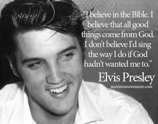 "Elvis I believe Elvis had a strong faith. I loved to hear him sing spirituals & Christmas music, too. My favorite (If one could be narrowed down!) is ""How Great Thou Art."""