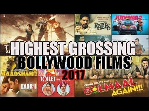 Top 10 Highest Grossing Bollywood Movies of 2017 based on Domestic  Box Office Collection