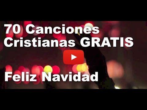 Baje 70 Canciones Cristianas Gratis - Feliz Navidad
