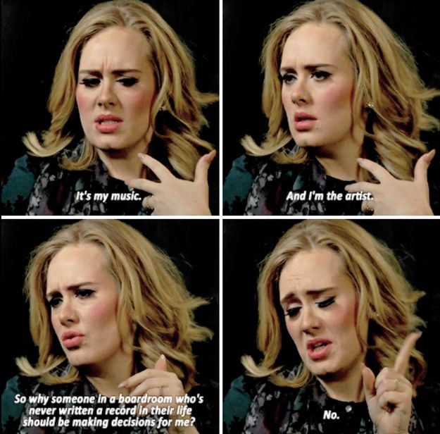 And when she proved that she is in complete control of every part of her career. | 28 Times Adele Was Actually Just The Fucking Best
