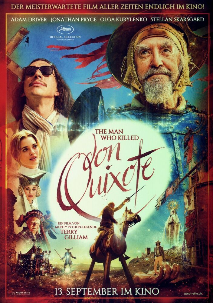 The Man Who Killed Don Quixote Filmposter A4 2019 Monty Pythohn Terry Gilliam Don Quixote Don Quixote Movie Full Movies Online Free