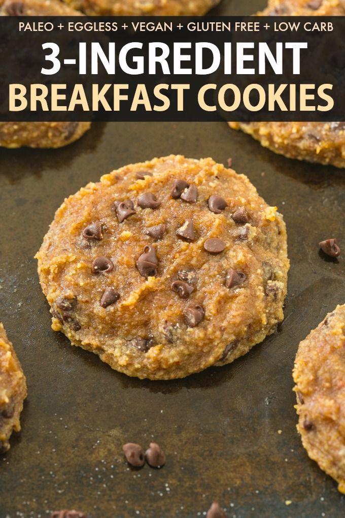 3 Ingredient Paleo Breakfast Cookies Vegan Gluten Free Recipe Paleo Breakfast Cookies Breakfast Cookies Almond Recipes