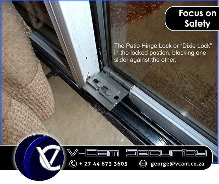 """#SafetyTip: THe patio hinge lock or """"Dixie Lock"""" is the licked postion, blcoking one slider against the other. #Security #cctv #Vcam"""