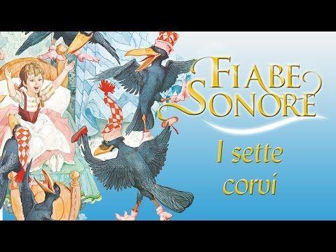 I sette corvi – Fiabe Sonore - YouTube