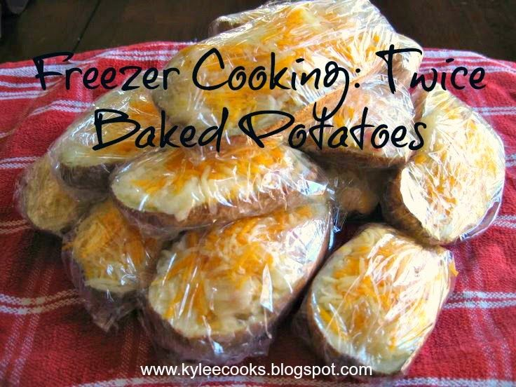 Kylee Cooks: Freezer Cooking: Twice Baked Potatoes