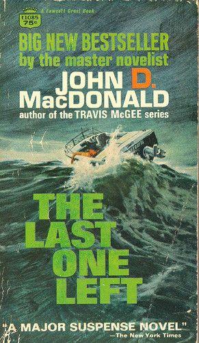 The Last One Left: John D. MacDonald: 9780449139585: Amazon.com: Books