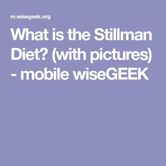 What is the Stillman Diet? (with pictures) - mobile wiseGEEK