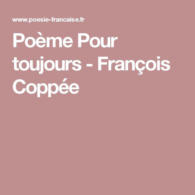 Poème Pour toujours - François Coppée