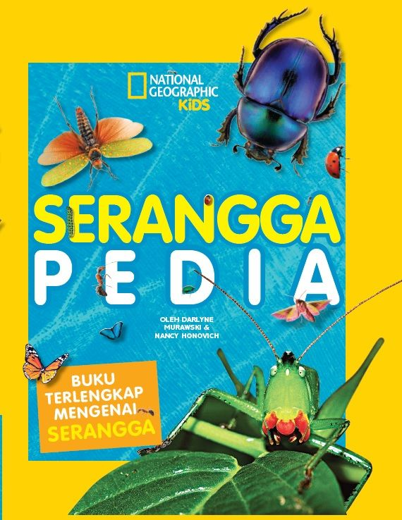 Seranggapedia by Murawski and Honovich. Everything about the insects world is here in this book. Published on 2 February 2015