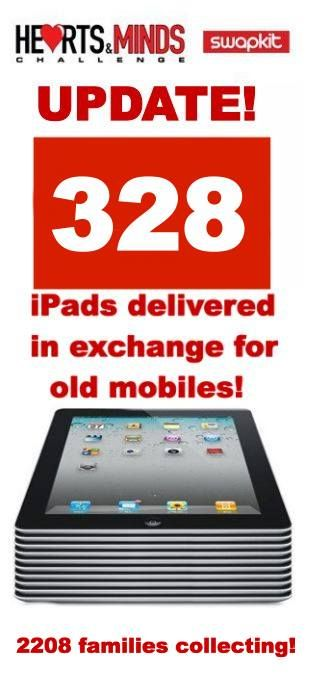 328 iPads  have now been given to families via the mobile phone recycling scheme