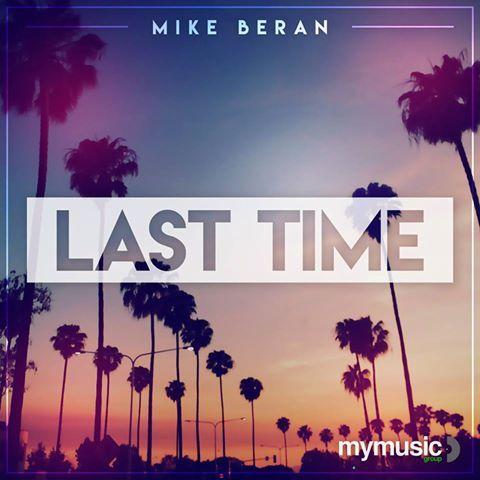 Mike Beran - Last Time