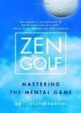 We highly suggest Zen Golf by Dr. Joseph Parent for improving your mental golf game.
