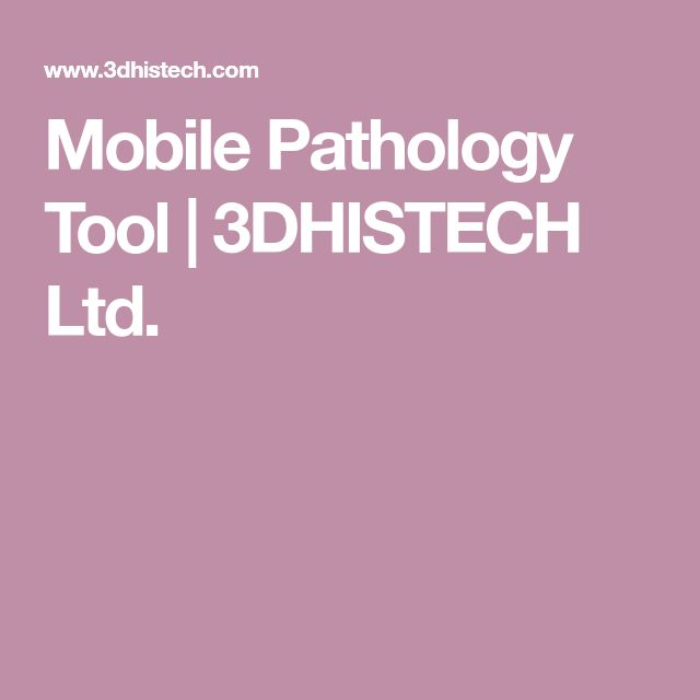 Mobile Pathology Tool | 3DHISTECH Ltd.
